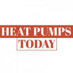 Heat Pumps Today