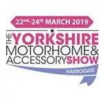 The Yorkshire Motorhome & Accessory Show – 22nd – 24th March 2019