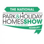 The National Park & Holiday Homes Show – 17th – 19th May 2019