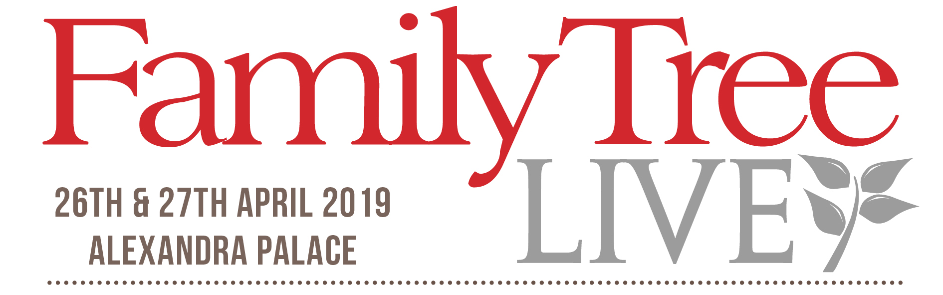 Family Tree Live – London – 26th – 27th April 2019 - Warners Group